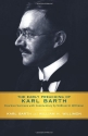 The Early Preaching of Karl Barth: Fourteen Sermons with Commentary by William H. Willimon