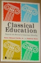 Classical Education: Towards the Revival of American Schooling (Studies in Philanthropy)