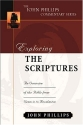 Exploring the Scriptures (John Phillips Commentary Series) (The John Phillips Commentary Series)