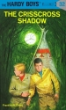 The Crisscross Shadow (The Hardy Boys, No. 32)
