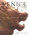 Venice: Lion City- The Religion of Empire