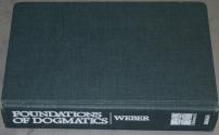 Foundations of Dogmatics (Volume 2)
