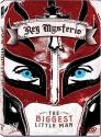 WWE: Rey Mysterio - The Biggest Little Man
