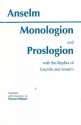 Monologion and Proslogion With the Replies of Gaunilo and Anselm