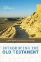 Introducing the Old Testament: A Short Guide to Its History and Message