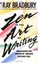 Zen in the Art of Writing: Releasing the Creative Genius Within You