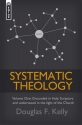 Systematic Theology (Volume 1): Grounded in Holy Scripture and Understood in Light of the Church (Systematic Theology (Mentor))