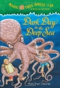 Magic Tree House #39: Dark Day in the D...