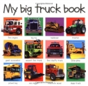 My Big Truck Book (Priddy Bicknell Big Ideas for Little People)