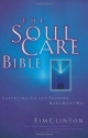 The Soul Care Bible Experiencing And Sharing Hope God's Way