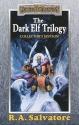 Forgotten Realms: the Dark Elf Trilogy:...