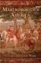 Marlborough's America (The Lewis Walpole Series in Eighteenth-C)