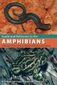Guide and Reference to the Amphibians of Western North America (North of Mexico) and Hawaii