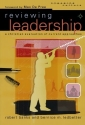 Reviewing Leadership: A Christian Evaluation of Current Approaches (Engaging Culture)