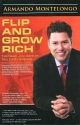 Flip and Grow Rich: The Heart and Mind of Real Estate Investing (The Heart and Mind of Real Estate Investing with Helen Kaiao Chang)
