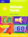 Multimedia Concepts - Illustrated Introductory (Illustrated (Thompson Learning))