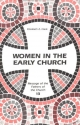 Women in the Early Church: Message of the Fathers of the Church Series (Message of the Fathers of the Church, V. 13.)