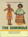 The Seminole (Indians of North America)