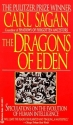 The Dragons of Eden: Speculations on th...