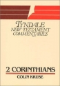 The Second Epistle of Paul to the Corinthians (Tyndale New Testament Commentaries) (No 8)