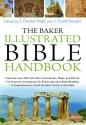 Baker Illustrated Bible Handbook, The