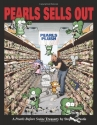 Pearls Sells Out: A Pearls Before Swine...