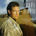 Randy Travis: Greatest Hits, Vol. 2