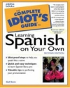 The Complete Idiot's Guide to Learning Spanish,Second Edition (2nd Edition)