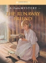 The Runaway Friend: A Kirsten Mystery (American Girl Mysteries (Quality))