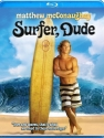 Surfer, Dude [Blu-ray]