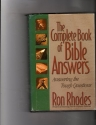 The Complete Book of Bible Answers: Answering the Tough Questions