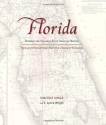 Florida: Mapping the Sunshine State through History: Rare and Unusual Maps from the Library of Congress (Mapping the States through History)