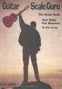 Guitar Scale Guru: The Scale Book - Your Guide for Success! (Creative Concepts Publishing)