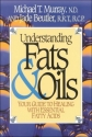 Understanding Fats & Oils: Your Guide to Healing With Essential Fatty Acids