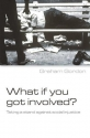 What If You Got Involved? Taking a Stand Against Social Injustice
