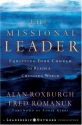 The Missional Leader: Equipping Your Church to Reach a Changing World (Jossey-Bass Leadership Network Series)