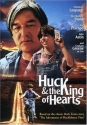 Huck & The King of Hearts