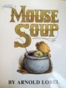 Mouse Soup (I can read picture book)