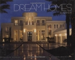 Dream Homes Florida: An Exclusive Showcase of Florida's Finest Architects, Designers and Builders
