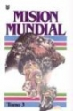 Mision Mundial (Spanish Edition) VOL III