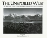 The Unspoiled West: The Western Landsca...