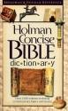 Holman Concise Bible Dictionary (Broadman & Holman Reference)