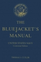 The Bluejacket's Manual (Centennial Edition) - United States Navy