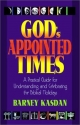God's Appointed Times: A Practical Guide for Understanding and Celebrating the Biblical Holidays