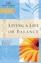 Living a Life of Balance: Women of Fait...