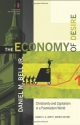 Economy of Desire, The: Christianity and Capitalism in a Postmodern World (The Church and Postmodern Culture)