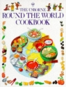 The Usborne Round the World Cookbook