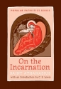On the Incarnation: Saint Athanasius (Popular Patrictics Series)