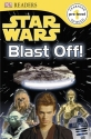 DK Readers Pre-Level 1: Star Wars: Blast Off!