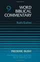 Ruth-Esther (Word Biblical Commentary, Vol. 9)